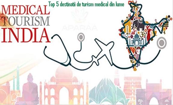 Top 5 destinatii de turism medical